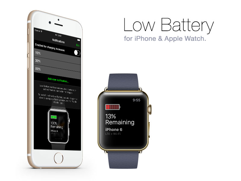 Low Battery for iPhone and Apple Watch.